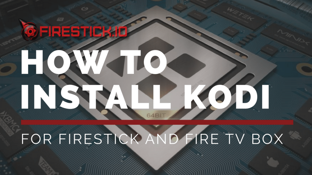 how to install Kodi on Firestick - Fire TV- Best tutorial - install-kodi